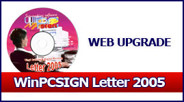 Downloadable Software WinPCSIGN LETTER 2005 for WINDOWS XP only